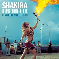 Shakira - Hips Don't Lie (ft. Wyclef Jean)